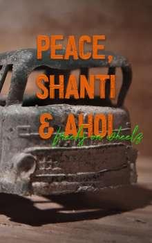 Phillip-Alexander Schubert: Peace, Shanti & Ahoi, Buch