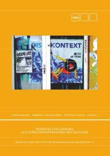 Rekontextualisierung als Forschungsparadigma des Digitalen, Buch