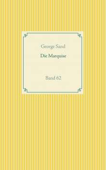 George Sand: Die Marquise, Buch
