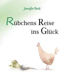 Jennifer Breit: Rübchens Reise ins Glück, Buch