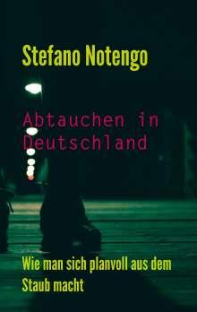 Stefano Notengo: Abtauchen in Deutschland, Buch
