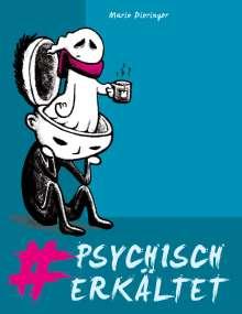 Mario Dieringer: #psychisch erkältet, Buch
