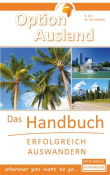 Reinhard Porr: Option Ausland - Erfolgreich Auswandern, Buch