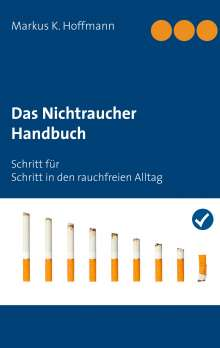 Markus K. Hoffmann: Das Nichtraucher Handbuch, Buch