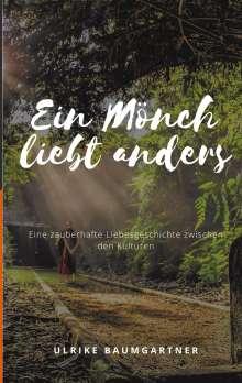 Ulrike Baumgartner: Ein Mönch liebt anders, Buch