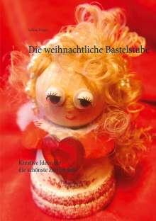 Sabine Wöger: Die weihnachtliche Bastelstube, Buch