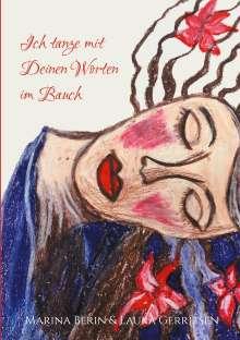 Marina Berin: Ich tanze mit Deinen Worten im Bauch, Buch