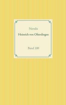 Novalis Georg Philipp Friedrich von Hardenberg: Heinrich von Ofterdingen, Buch