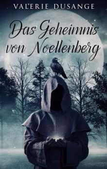 Valerie Dusange: Das Geheimnis von Noellenberg, Buch