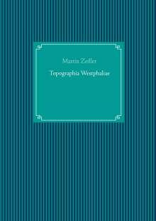 Martin Zeiller: Topographia Westphaliae, Buch