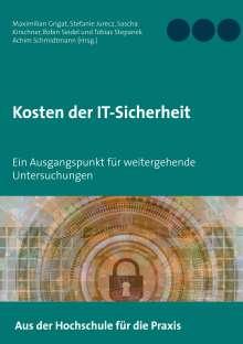 Maximilian Grigat: Kosten der IT-Sicherheit, Buch