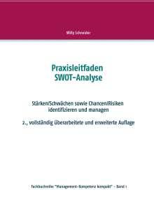 Willy Schneider: Praxisleitfaden SWOT-Analyse, Buch