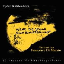 Björn Kahlenberg: Wenn die Stille sich schlafen legt, Buch