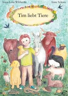 Anna-Lena Wibbecke: Tim liebt Tiere, Buch