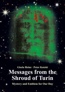 Gisela Heinz: Messages from the Shroud of Turin, Buch