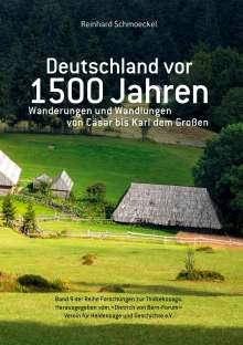 Reinhard Schmoeckel: Deutschland vor 1500 Jahren, Buch