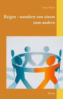 Petra Weise: Reigen - wandern von einem zum andern, Buch