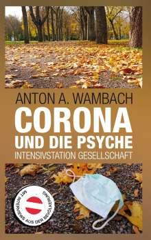 Anton A. Wambach: Corona und die Psyche, Buch