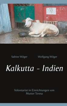 Sabine Wöger: Kalkutta - Indien, Buch
