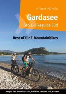 Andreas Albrecht: Gardasee GPS E-Bikeguide Süd, Buch