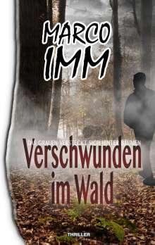 Marco Imm: Verschwunden im Wald, Buch