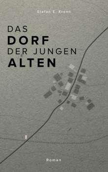 Stefan Eduard Krenn: Das Dorf der jungen Alten, Buch