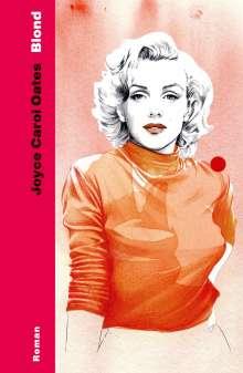 Joyce Carol Oates: Blond, Buch
