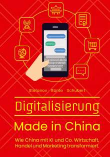 Alexandra Stefanov: Digitalisierung Made in China, Buch