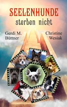 Gerdi M. Büttner: Seelenhunde sterben nicht, Buch