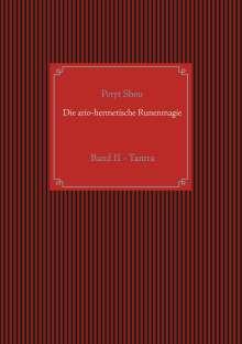 Peryt Shou: Die ario-hermetische Runenmagie, Buch