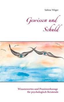 Sabine Wöger: Gewissen und Schuld, Buch