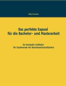 Willy Schneider: Das perfekte Exposé für die Bachelor- und Masterarbeit, Buch
