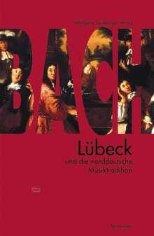 Bach, Lübeck und die norddeutsche Musiktradition, Buch