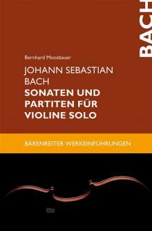 Johann Sebastian Bach. Sonaten und Partiten für Violine solo, Buch