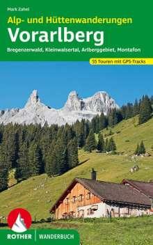 Mark Zahel: Alp- und Hüttenwanderungen Vorarlberg, Buch
