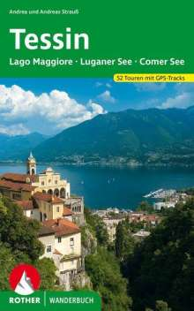 Andrea Strauß: Tessin mit Lago Maggiore, Luganer See und Comer See, Buch