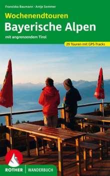 Franziska Baumann: Wochenendtouren Bayerische Alpen mit angrenzendem Tirol, Buch
