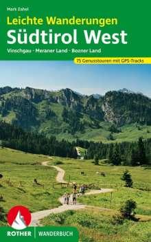 Mark Zahel: Leichte Wanderungen Südtirol West, Buch