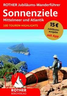ROTHER Jubiläums-Wanderführer Sonnenziele - Mittelmeer und Atlantik, Buch
