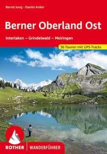 Daniel Anker: Berner Oberland Ost, Buch