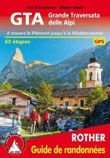Iris Kürschner: GTA Grande Traversata delle Alpi (französische Ausgabe), Buch
