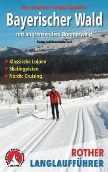 Georg Loth: Bayerischer Wald mit angrenzendem Böhmerwald, Buch
