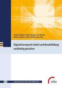 Digitalisierung mit Arbeit und Berufsbildung nachhaltig gestalten, Buch
