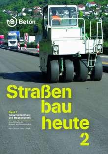 Martin Peck: Straßenbau heute: Band 2 Bodenbehandlung und Tragschichten, Buch