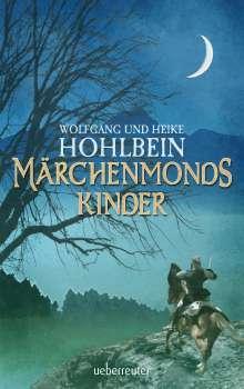 Wolfgang Hohlbein: Märchenmonds Kinder, Buch