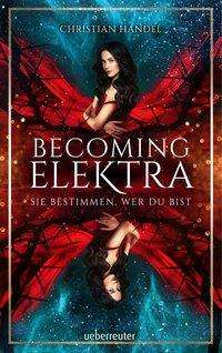 Christian Handel: Becoming Elektra, Buch