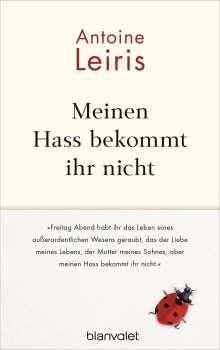 Antoine Leiris: Meinen Hass bekommt ihr nicht, Buch
