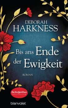 Deborah Harkness: Bis ans Ende der Ewigkeit, Buch