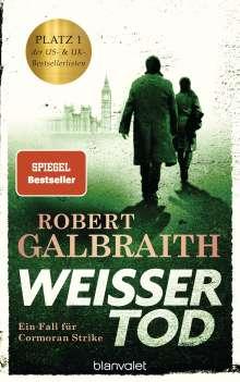 Robert Galbraith: Weißer Tod, Buch