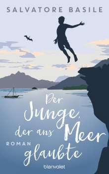Salvatore Basile: Der Junge, der ans Meer glaubte, Buch